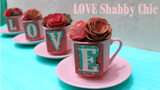 Love Shabby Chic