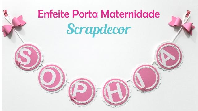 Enfeite Maternidade Sophia 1